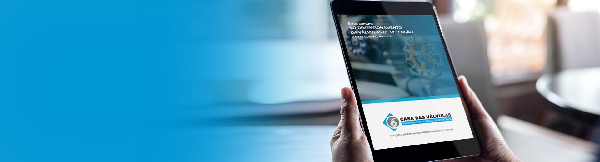 Conheça nosso ebook sobre Válvulas Retenção