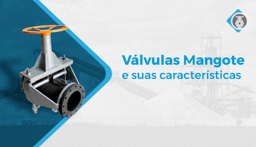 O que são as válvulas mangote e como podem ser utilizadas?