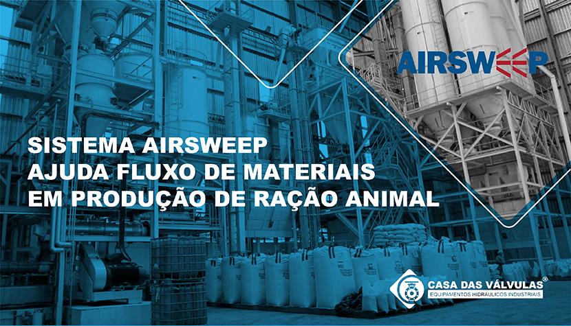 Sistema AirSweep ajuda fluxo de materiais em produção de ração animal